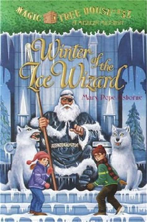 magic tree house wiki winter of the ice wizard the magic tree house wiki