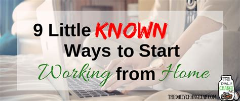 work from home 9 ways to get started the daily change jar