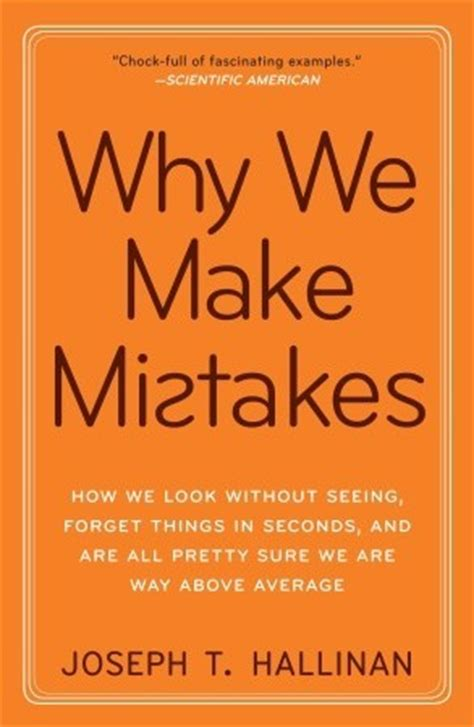 why we make things cleo s literary reviews why we make mistakes joseph t hallinan
