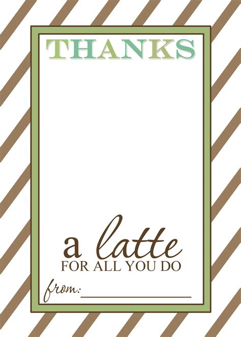 Thanks A Latte Card Template by Appreciation Gift Idea Thanks A Latte Free