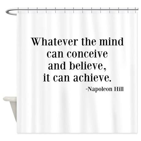 Shower Curtains With Quotes Napoleon Hill Quote Shower Curtain By Beachbumming