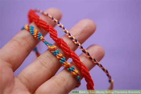 earn money selling friendship bracelets  steps