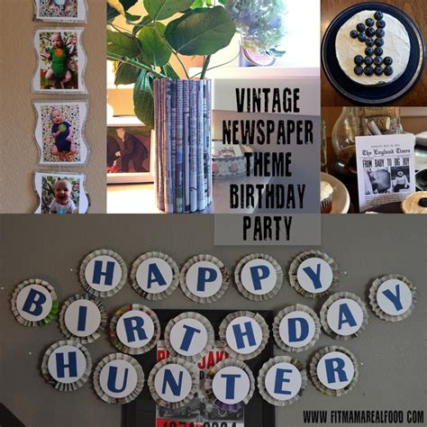newspaper themed party hunter s 1st birthday party vintage newspaper theme fit