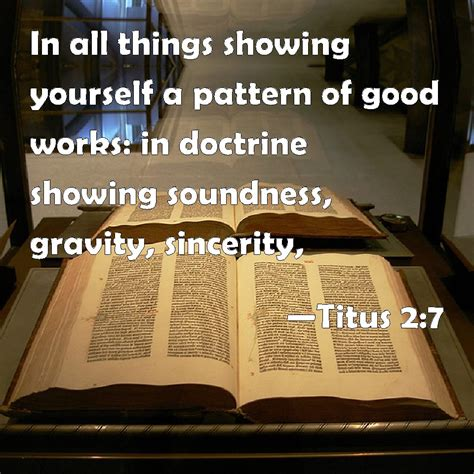 Pattern Of Good Works | titus 2 7 in all things showing yourself a pattern of good