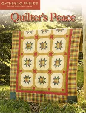 quilter s peace pattern book gathering friends quilt shop