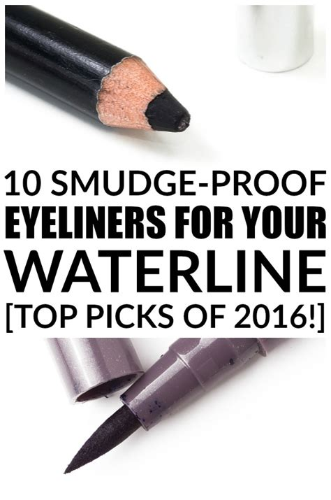 10 Drugstore Make Up Picks That Wont The Bank by The Best Eyeliner For Your Waterline Top 10 Picks Of 2016