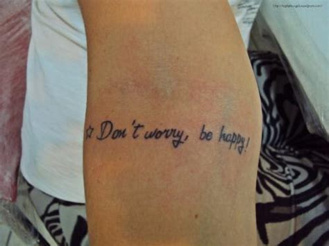 don t worry be happy tattoo happiness quotes tattoos quotesgram