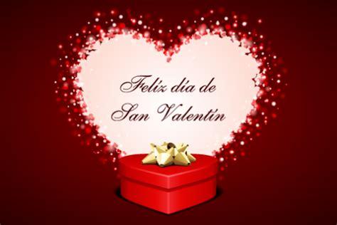 im 193 genes de san valent 205 n 174 frases palabras y mensajes de amor saludos por san valentin postales en por el dia de