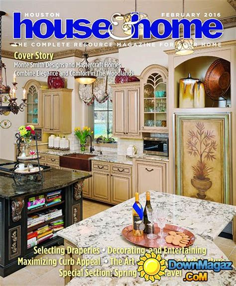 houston home design magazine houston house home february 2016 187 download pdf