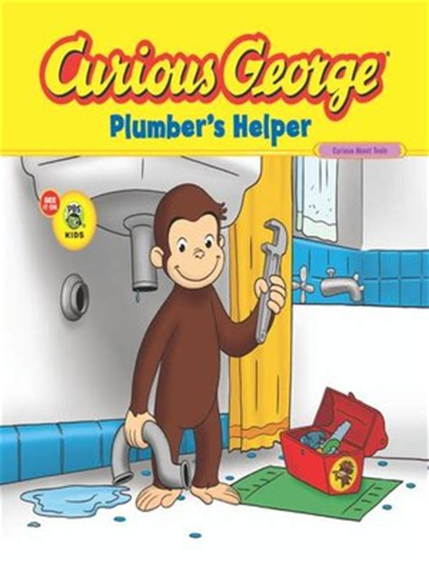 Plumbing Helper by Curious George Plumber S Helper By H A 183 Overdrive Ebooks Audiobooks And For