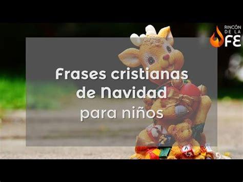 imagenes cristianas de navidad para niños frases cristianas de navidad para ni 241 os mensajes