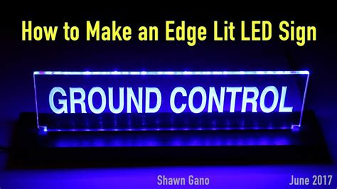 how to make a lighted sign making an led edge lit acrylic mission control sign youtube