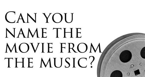 film quiz music can you guess the movie from the music classic fm