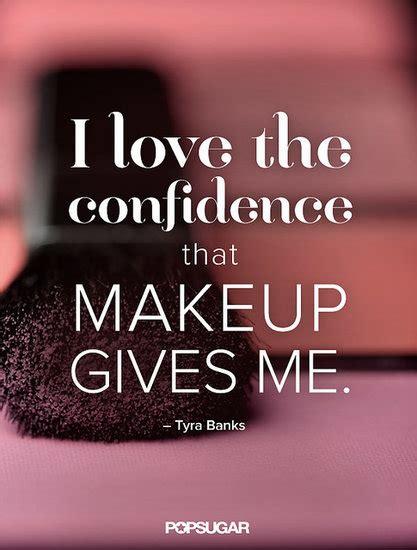 makeup quotes 25 superb makeup quotes