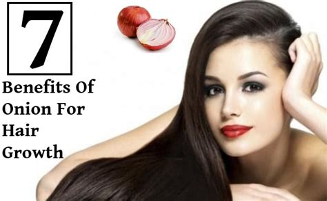 benefits of onion for hair 7 benefits of onion for hair growth find home remedy