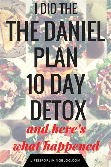 Daniel Plan 10 Day Detox Menu by 1000 Ideas About Daniel Plan Detox On The