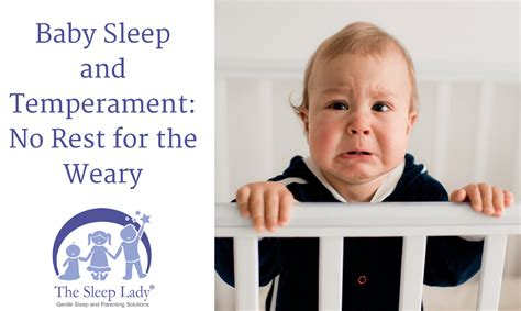 No Rest For The Weary by Baby Sleep And Temperament No Rest For The Weary