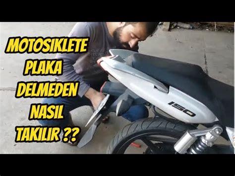 motosiklete plaka delinmeden nasil takilir plaka