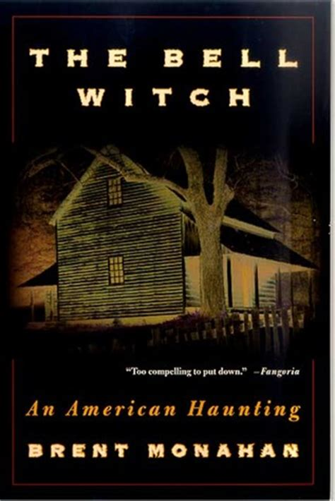 a haunting books the bell witch an american haunting by brent monahan