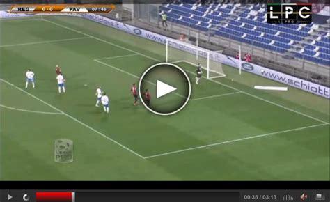 pavia calcio diretta pavia reggiana 2 0 highlights sportube su blitz blitz