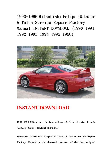 how to download repair manuals 1993 mitsubishi eclipse interior lighting 1990 1996 mitsubishi eclipse laser talon service repair factory manual instant download