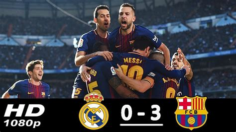 real madrid vs barcelona highlights 0 4 goals video real madrid vs barcelona 0 3 all goals highlights 23 12