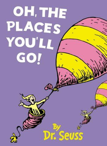 libro oh the places youll quote by dr seuss so be sure when you step step with care and gr