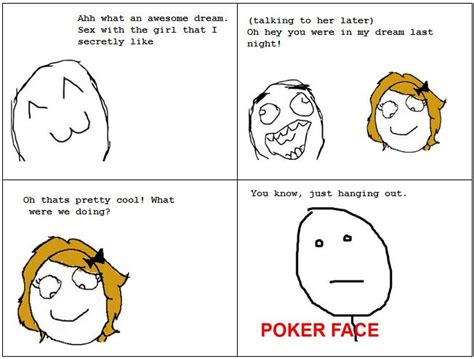 Poker Face Memes - poker face comics hilarious images daily