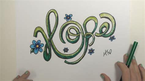 draw graffiti letters hope draw fancy letters mlt