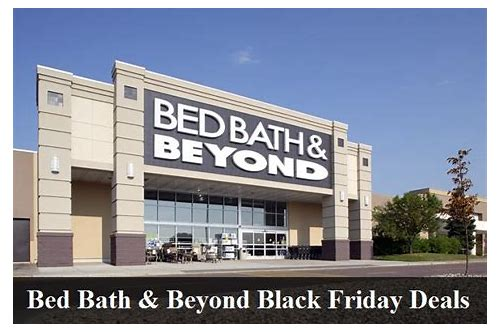 bed bath and beyond thanksgiving deals 2018