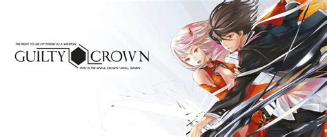 anime guilty crown indo anime review guilty crown anime amino