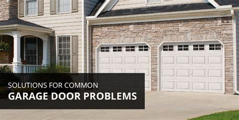 Garage Door Problems by Solutions For Common Garage Door Problems A All Style