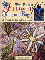 Farson Fast Folded Flowers Timesaving Techniques fast folded flower quilts and bags by farson