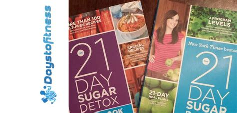 21 Day Sugar Detox Diet Review by The 21 Day Sugar Detox Review Days To Fitness