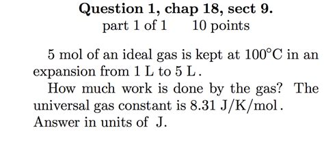 universal gas constant 5 mol of an ideal gas is kept at 100 degree c in a