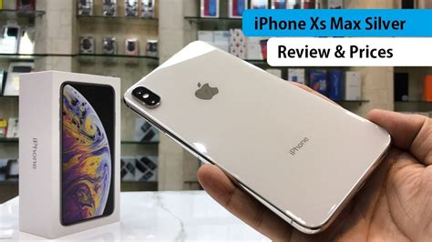 iphone xs max silver dual sim unboxing review  prices