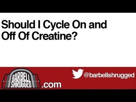 should i creatine cycle bs 115 videolike