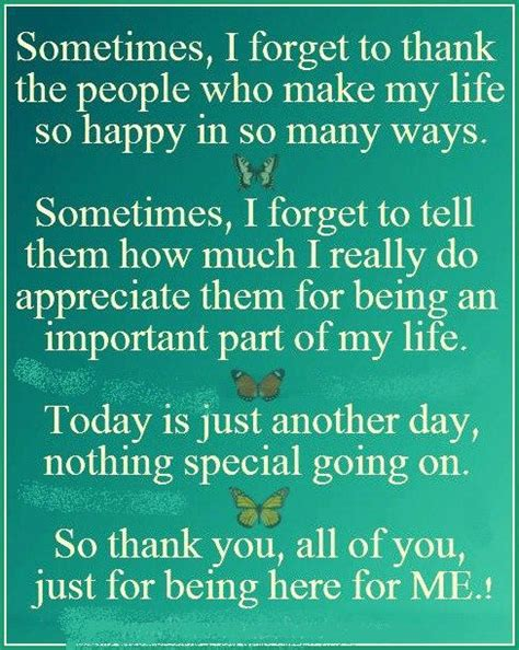 Quotes About Being Thankful On Your Birthday Quotes And Sayings Sometimes I Forget To Thank The