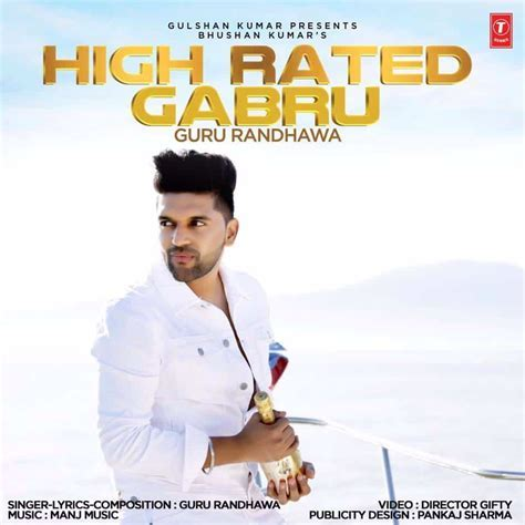 Guru Randhawa's High Rated Gabru Song MP3 and Lyrics Meaning