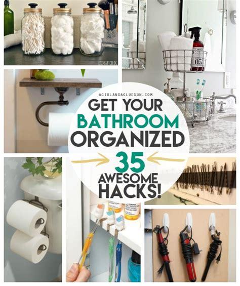 organization hacks 35 bathroom organization hacks a girl and a glue gun