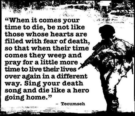 when your time comes to die be not like by tecumseh