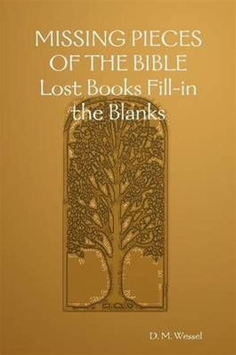 the missing books new missing pieces of the bible lost books fill in the