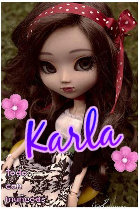 imagenes de amistad karla imagenes fantasia y color nombre karla y su significado