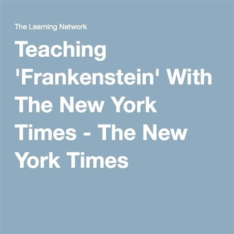 education theme in frankenstein 1000 images about all things british literature on