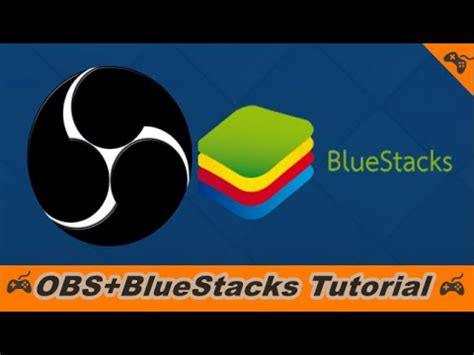 bluestacks tutorial obs bluestacks tutorial wie funktioniert das eigentlich