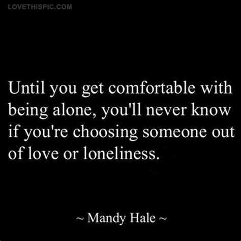 to be comfortable with comfortable with being alone pictures photos and images