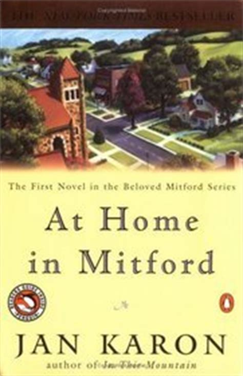 the mitford book review at home in mitford the mitford years 1 by jan karon reviews discussion bookclubs lists