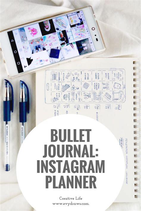 instagram layout planner app instagram in my bullet journal cohesive feed planner