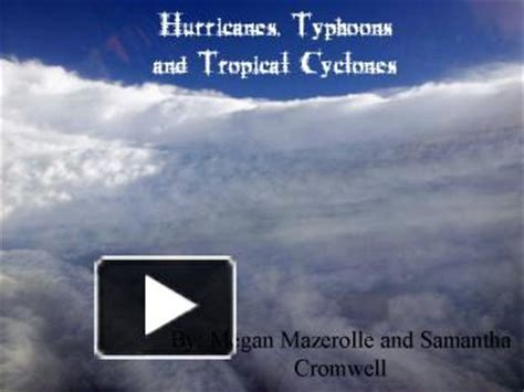 Ppt Hurricanes Typhoons And Tropical Cyclones Powerpoint Presentation Free To View Id Hurricane Powerpoint Template Free