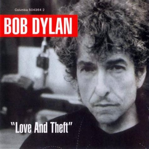 bob dylan album dylan bob dylan quot love and theft quot lyrics genius